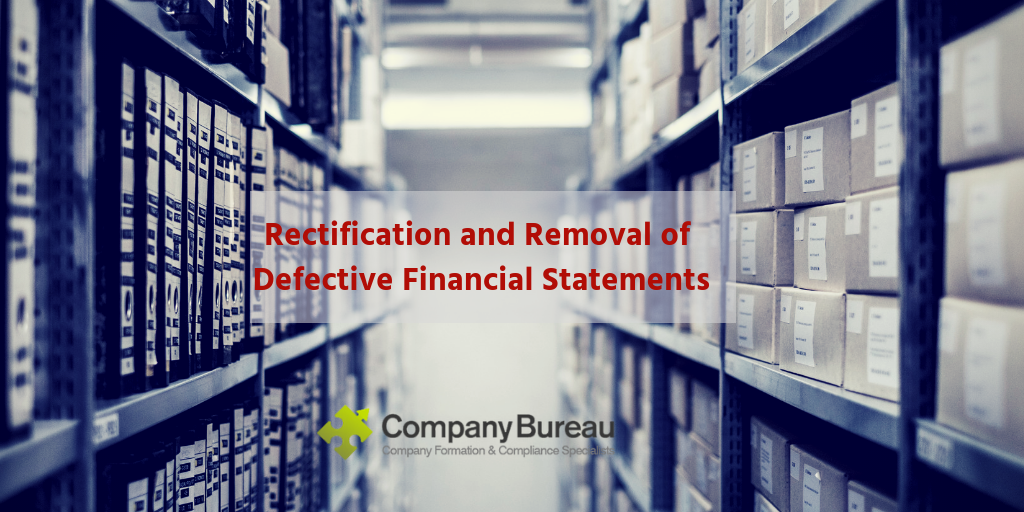 Rectification and Removal of Defective Financial Statements