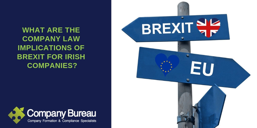 Company Law Implications for Irish companies post Brexit